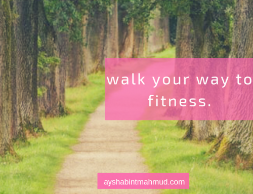 Walk your way to fitness.