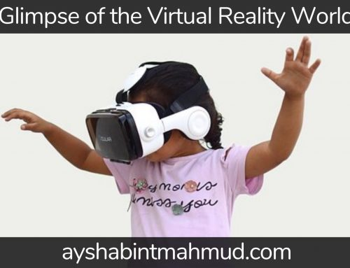 A Glimpse Of The Virtual Reality World