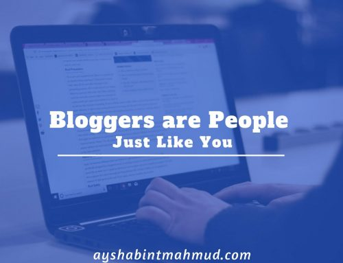 Bloggers are People Just Like You