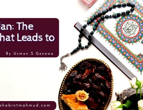 Ramadan: The Road That Leads to Jannah